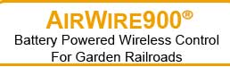 CVP Products AirWire900 Battery Powered Wireless Control for Garden Railroads
